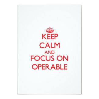 kEEP cALM AND FOCUS ON oPERABLE Custom Invitation