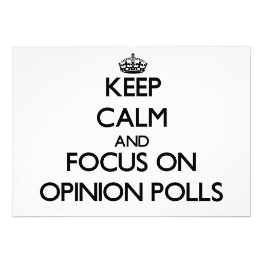 Keep Calm and focus on Opinion Polls Custom Invitations