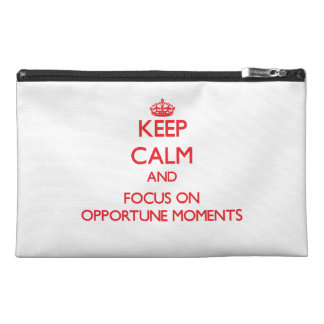 kEEP cALM AND FOCUS ON oPPORTUNE mOMENTS Travel Accessory Bag