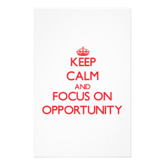 Keep Calm and focus on Opportunity Personalized Stationery