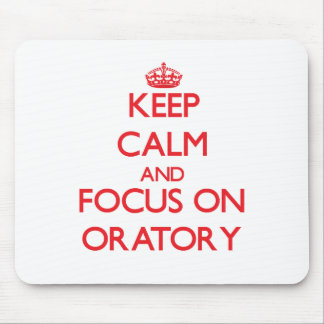 Keep Calm and focus on Oratory Mouse Pad