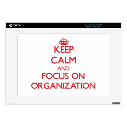 kEEP cALM AND FOCUS ON oRGANIZATION Decal For Laptop