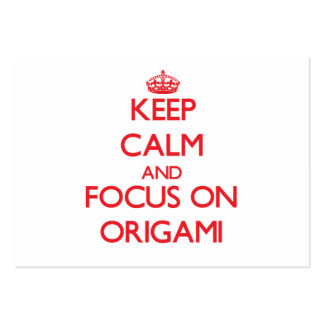Keep calm and focus on Origami Business Card Templates