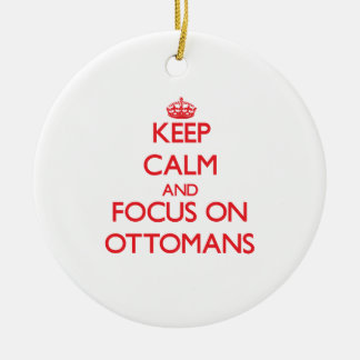 Keep Calm and focus on Ottomans Double-Sided Ceramic Round Christmas Ornament
