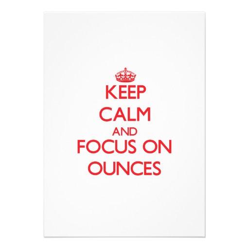 kEEP cALM AND FOCUS ON oUNCES Card