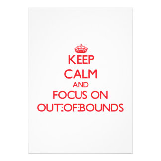 kEEP cALM AND FOCUS ON oUT-oF-bOUNDS Personalized Invitations