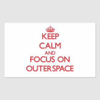 Keep Calm and focus on Outerspace Rectangular Stickers