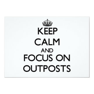 Keep Calm and focus on Outposts Personalized Invite