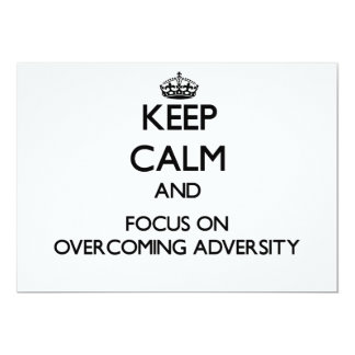 Keep Calm and focus on Overcoming Adversity 5x7 Paper Invitation Card