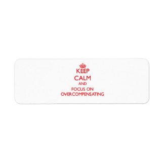 kEEP cALM AND FOCUS ON oVERCOMPENSATING Custom Return Address Labels