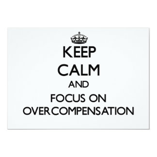Keep Calm and focus on Overcompensation Custom Announcements