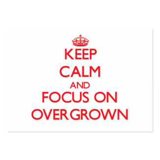 Keep Calm and focus on Overgrown Large Business Cards (Pack Of 100)