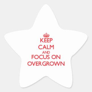 Keep Calm and focus on Overgrown Star Sticker