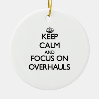 Keep Calm and focus on Overhauls Double-Sided Ceramic Round Christmas Ornament