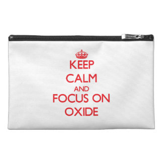 kEEP cALM AND FOCUS ON oXIDE Travel Accessory Bag