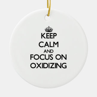 Keep Calm and focus on Oxidizing Christmas Tree Ornament