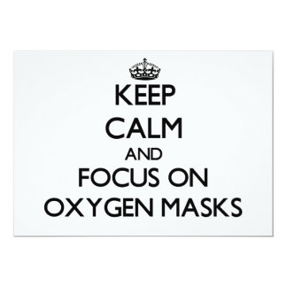 Keep Calm and focus on Oxygen Masks Personalized Invite