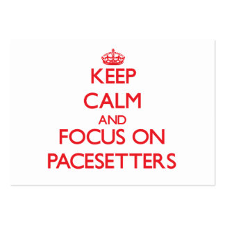 Keep Calm and focus on Pacesetters Business Card Template