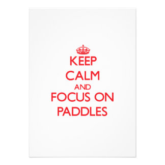 kEEP cALM AND FOCUS ON pADDLES Personalized Invite