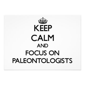 Keep Calm and focus on Paleontologists Announcements