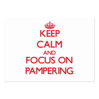 Keep Calm and focus on Pampering Business Cards