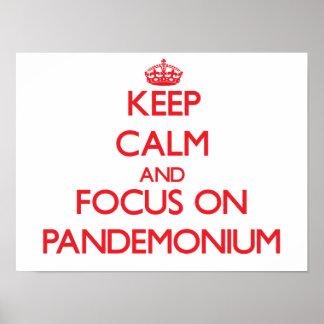 Keep Calm and focus on Pandemonium Print