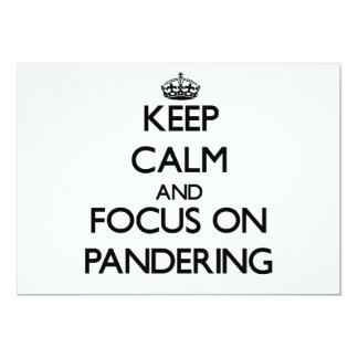 Keep Calm and focus on Pandering Personalized Invite