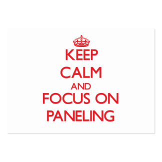 Keep Calm and focus on Paneling Business Card Templates