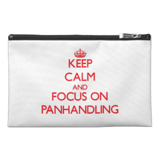 kEEP cALM AND FOCUS ON pANHANDLING Travel Accessory Bag