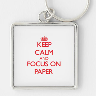 kEEP cALM AND FOCUS ON pAPER Silver-Colored Square Keychain