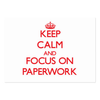 Keep Calm and focus on Paperwork Large Business Cards (Pack Of 100)