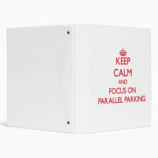 Keep Calm and focus on Parallel Parking Vinyl Binder