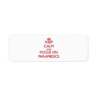Keep Calm and focus on Paramedics Custom Return Address Labels