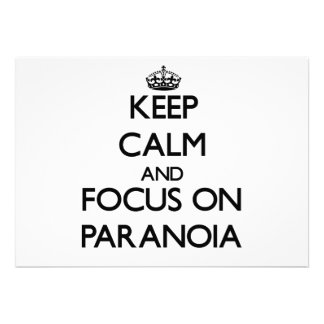 Keep Calm and focus on Paranoia Invite