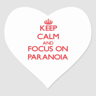 Keep Calm and focus on Paranoia Stickers