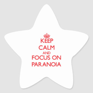 Keep Calm and focus on Paranoia Star Sticker