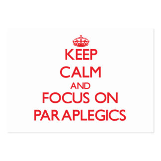 Keep Calm and focus on Paraplegics Large Business Cards (Pack Of 100)