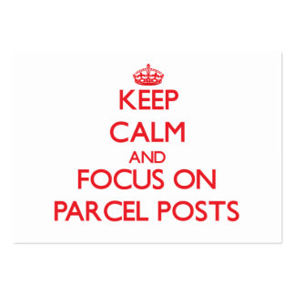 Keep Calm and focus on Parcel Posts Business Card