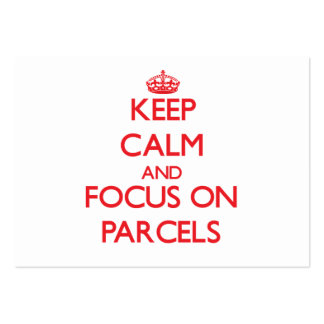 Keep Calm and focus on Parcels Business Cards