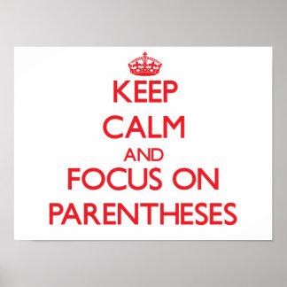 Keep Calm and focus on Parentheses Print