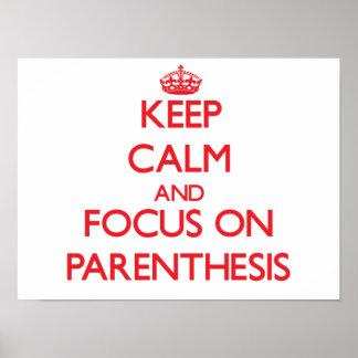 Keep Calm and focus on Parenthesis Poster