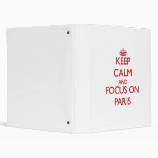 Keep Calm and focus on Paris Binder