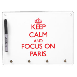 Keep Calm and focus on Paris Dry-Erase Board
