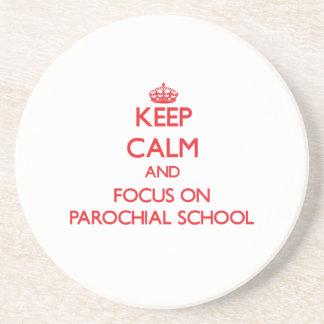 Keep Calm and focus on Parochial School Coasters