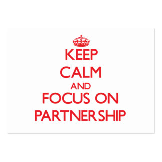 Keep Calm and focus on Partnership Business Cards