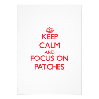 Keep Calm and focus on Patches Custom Invites