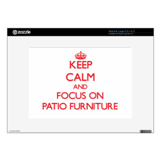 Keep Calm and focus on Patio Furniture Netbook Decals