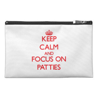 Keep Calm and focus on Patties Travel Accessories Bags
