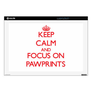 """Keep Calm and focus on Pawprints 17"""" Laptop Skin"""