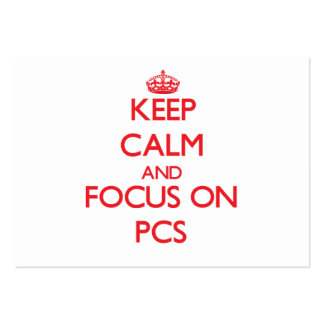 Keep Calm and focus on Pcs Business Card